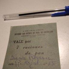 Documentos antiguos: VALE POR 7 RACIONES DE PAN. Lote 221624395