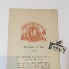 Documentos antiguos: J.V. FOIX - FELICITACIÓN - NADAL DEL 1969 EL CENTRE EXCURSIONISTA DE CATALUNYA - VOL DIR-VOS AMB AQU. Lote 221688451
