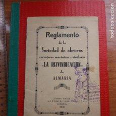 Documentos antiguos: AÑO 1931. REGLAMENTO SINDICATO OBREROS MECANICOS .ALMANSA LA REIVINDICACIÓN. Lote 221743400