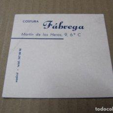 Documentos antiguos: COSTURA FABREGA MARTIN DE LOS HEROS MADRID. Lote 221980043