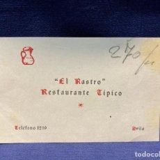 Documentos antiguos: TARJETA EL RASTRO RESTAURANTE TIPICO AVILA PARADOR 8X12,5CMS. Lote 221986058