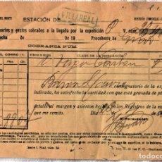 Documentos antiguos: ESTACIÓN DE VILLARREAL RECIBO DE PORTES Y GASTOS COBRADOS A LA LLEGADA DE LA EXPEDICIÓN AÑO 1922. Lote 222025090