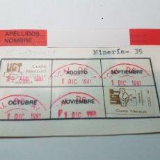 Documentos antiguos: CARNET COTIZACIONES UGT 1981 MINERIA MINAS ALMADEN. Lote 222084540