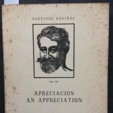 Documentos antiguos: APRECIACION, AN APPRECIATION, SANTIAGO RUSIÑOL, DINA MOORE BOWDEN, NUMERO Y DEDICADO. Lote 222273356