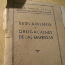 Documentos antiguos: REGLAMENTO Y OBLIGACIONES DE LAS EMPRESAS - 1934 CAJA PENSIONES EMPLEADOS DE GAS Y ELECTRICIDAD. Lote 222392080
