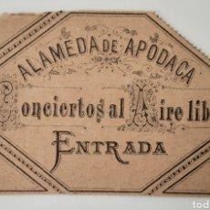 Documentos antiguos: ANTIGUA ENTRADA CONCIERTO EN ALAMEDA DE APODACA AÑO 1883. Lote 222604885