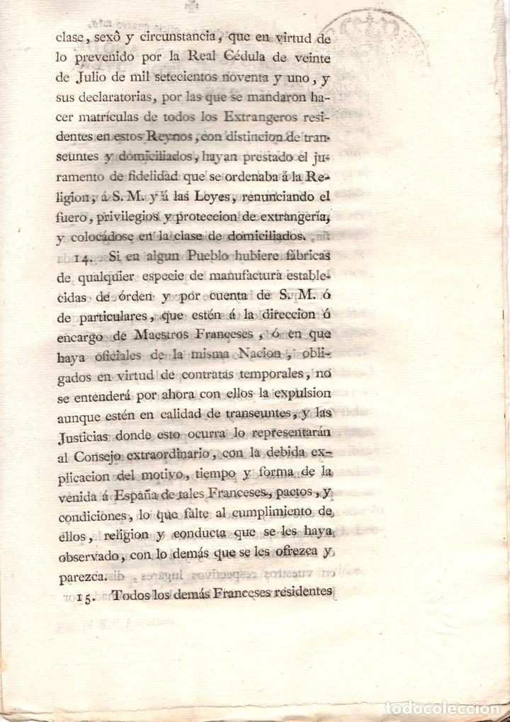 Documentos antiguos: REAL PROVISION SOBRE EXTRAÑAMIENTO DE LOS FRANCESES NO DOMICILIADOS EN EL REINO. 1793 - Foto 4 - 222645557
