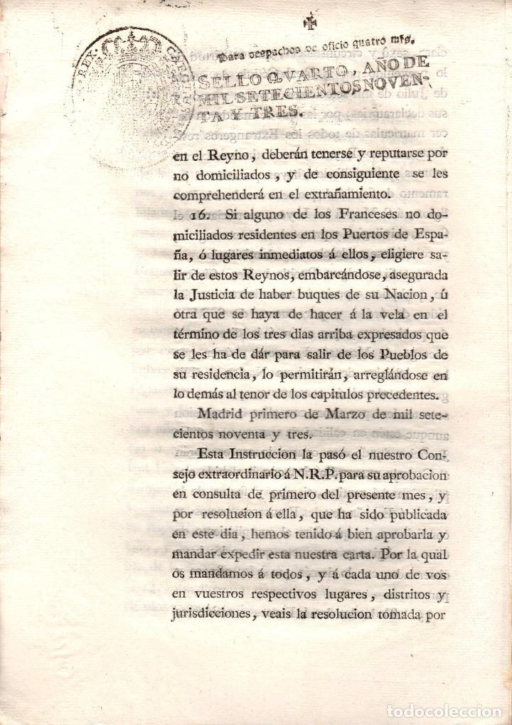 Documentos antiguos: REAL PROVISION SOBRE EXTRAÑAMIENTO DE LOS FRANCESES NO DOMICILIADOS EN EL REINO. 1793 - Foto 5 - 222645557