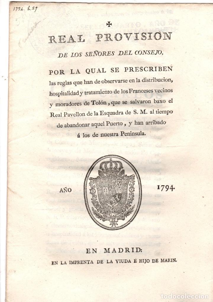 REAL PROVISION DE REGLAS A OBSERVAR CON LOS FRANCESES DE TOLON. GUERRA DEL ROSELLON. 1794 (Coleccionismo - Documentos - Otros documentos)