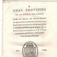 Documentos antiguos: REAL PROVISION DE REGLAS A OBSERVAR CON LOS FRANCESES DE TOLON. GUERRA DEL ROSELLON. 1794. Lote 222648241