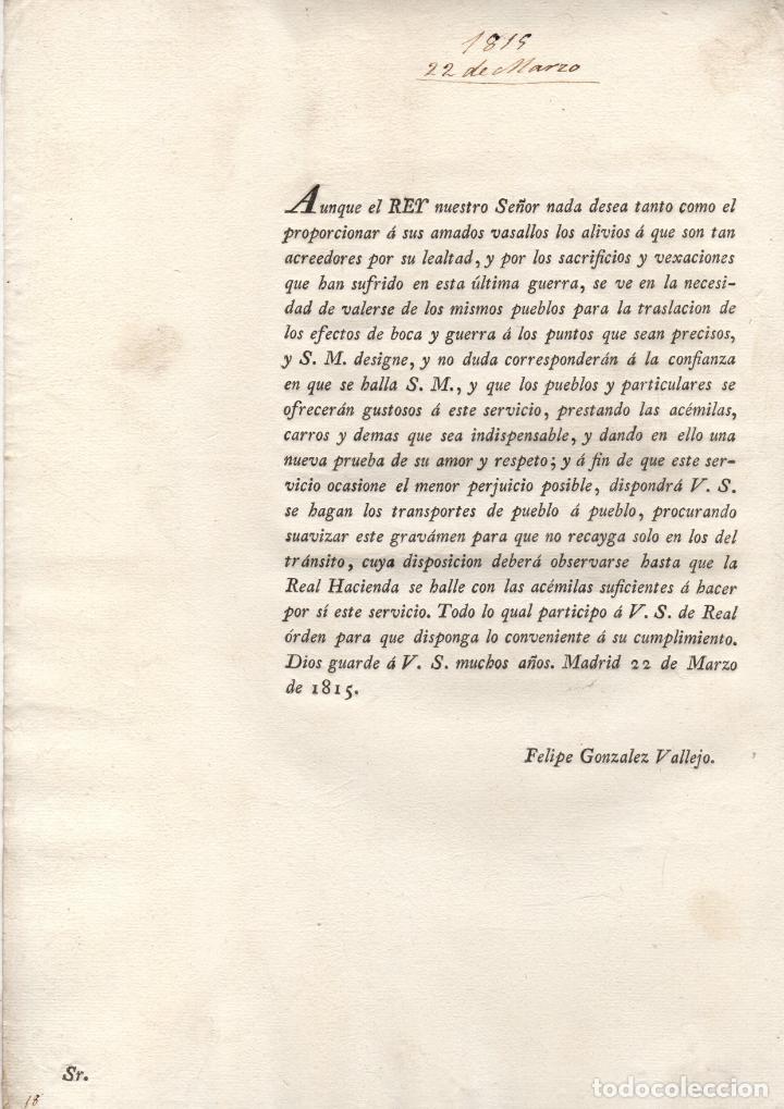 ORDEN REAL PARA QUE PUEBLOS Y PARTICULARES PRESTEN ACEMILAS, CARROS AL EJERCITO. 1815 (Coleccionismo - Documentos - Otros documentos)
