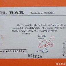 Documentos antiguos: TARJETA POSTAL SUSCRIPCION ANUAL - EL BAR - PERIODICO DE HOSTELERIA - AÑO 1975...L2462. Lote 223089183