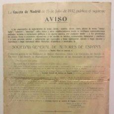 Documentos antiguos: LA GACETA DE MADRID JULIO 1932. PUBLICA: AVISO SOCIEDAD GENERAL DE AUTORES DE ESPAÑA.... Lote 223502173