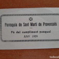 Documentos antiguos: 1929 FE CUMPLIMENT DE PROVENSALS - PARROQUIA DE SANT MARTÍ DE PROVENSALS. Lote 223752936