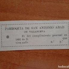 Documentos antiguos: 1891 FE CUMPLIMIENTO PASCUAL - PARROQUIA DE SAN ANTONIO ABAD , VILLANUEVA. Lote 223753325