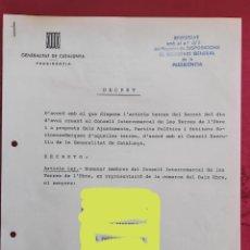 Documentos antiguos: DECRETO FIRMADO POR JOSEP TARRADELLAS PARA NOMBRAR MIEMBROS CONSEJO INTERCOMARCAL TIERRAS DEL EBRO.. Lote 224855437