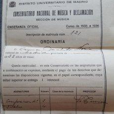 Documentos antiguos: MATRICULA CONSERVATORIO NACIONAL DE MUSICA DECLAMACION MADRID CURSO 1935 -1936. Lote 226656847
