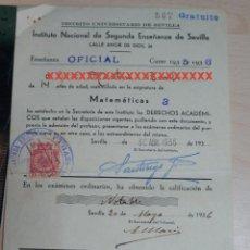 Documentos antiguos: REPUBLICA ESPAÑOLA INSTITUTO NACIONAL DE SEGUNDA ENSEÑANZA DE SEVILLA CURSO 1935-36. Lote 227619945
