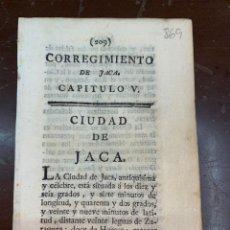Documentos antiguos: DESCRIPCIÓN DE LA VILLA DE JACA DEL AÑO 1779. IMPRESO ORIGINAL.. Lote 228036650