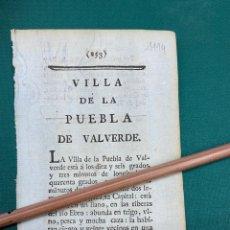 Documentos antiguos: DESCRIPCIÓN DE LA VILLA DE LA PUEBLA DE VALVERDE, DEL AÑO 1779. IMPRESO ORIGINAL.. Lote 228166960