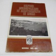 Documentos antiguos: SERVICIO MUNICIPALIZADO DE ABASTECIMIENTO DE AGUAS MEMORIA 1969-1978 Q4528T. Lote 230533840