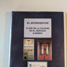 Documentos antiguos: RARISIMA CARPETA RENFE LARGO RECORRIDO - EL INTERVENTOR CLAVE DE LA CALIDAD EN EL SERVICIO A BORDO. Lote 230554910