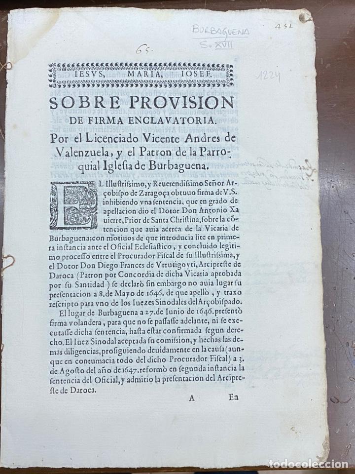 Documentos antiguos: 1647. BURBAGUENA. TERUEL. PROVISIÓN DE FIRMA ENCLAVATORIA. - Foto 2 - 230574945