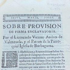 Documentos antiguos: 1647. BURBAGUENA. TERUEL. PROVISIÓN DE FIRMA ENCLAVATORIA.. Lote 230574945