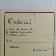 Documentos antiguos: CALATAYUD CREDENCIAL PLAZA DE TOROS PARA MIEMBROS DE LA COMISIÓN EJECUTIVA. Lote 231778790