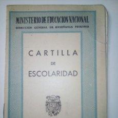 Documentos antiguos: CARTILLA DE ESCOLARIDAD AÑO 1954 - MINISTERIO DE EDUCACION NACIONAL. Lote 231911530