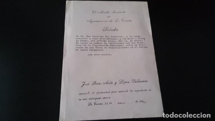 ALCALDE AYUNTAMIENTO DE LA CORUÑA JOSÉ PEREZ ARDA SALUDA A SANTIAGO REY PEDREIRA - TORRE COMUNICACIO (Coleccionismo - Documentos - Otros documentos)