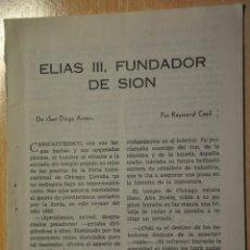 Documentos antiguos: CINCO HOJAS REVISTA ANTIGUA REPORTAJE ELIAS III FUNDADOR DE SION. Lote 234371960