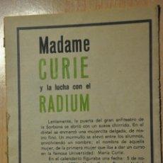 Documentos antiguos: OCHO HOJAS REVISTA ANTIGUA REPORTAJE MADAME CURIE Y LA LUCHA CON EL RADIUM. Lote 234372380