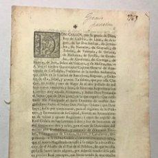 Documentos antiguos: CARLOS III. DON CARLOS, POR LA GRACIA DE DIOS REY DE CASTILLA ... [SOBRE ABASTECIMIENTO DE PAN. Lote 234849715