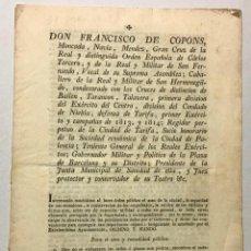 Documentos antiguos: BARCELONA, GOBIERNO MILITAR Y POLÍTICO. [EDICTO]. DON FRANCISCO DE COPONS ... INTERESANDO MUCHÍSIMO. Lote 234851035