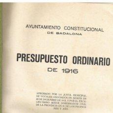 Documentos antiguos: AYUNTAMIENTO DE BADALONA PRESUPUESTO ORDINARIO DE 1916. Lote 235232145