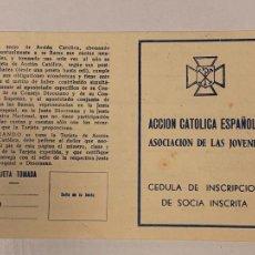 Documentos antiguos: CARNET - CEDULA ACCION CATOLICA ESPAÑOLA. ASOCIACION DE LAS JOVENES. CUPON. AÑOS 1949 VALENCIA. Lote 235350170