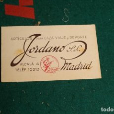 Documentos antiguos: TARJETA O SECANTE ARTICULOS DE CAZA Y VIAJE JORDANOS SL MADRID VER FOTOS. Lote 235460930