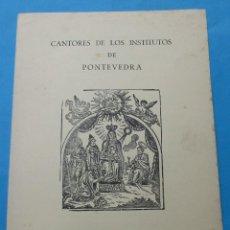 Documents Anciens: CANTORES DE LOS INSTITUTOS DE PONTEVEDRA. PROGRAMA DE NAVIDAD. 1964. DÍPTICO.. Lote 237839210