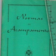 Documentos antiguos: 1930/50 NORMAS ACAMPAMENTOS EDIÇOES FLOR DE LIZ CORPO NACIONAL DE ESCUTAS - BOY SCOUTS - ESCOLTAS. Lote 238501880