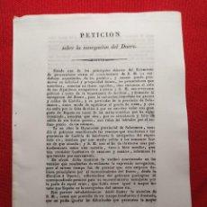 Documentos antiguos: 1834. PETICIÓN. SOBRE LA NAVEGACIÓN DEL DUERO. ISABEL II.. Lote 238711450