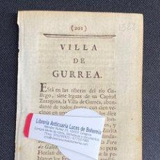 Documentos antiguos: DESCRIPCIÓN DE LA VILLA DE GURREA DEL AÑO 1779. IMPRESO ORIGINAL.. Lote 238840165