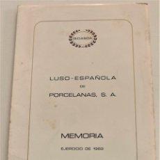 Documentos antiguos: MEMORIA EJERCICIO 1969 - LUSO-ESPAÑOLA DE PORCELANAS, S.A. - BIDASOA - MADRID. Lote 239429015