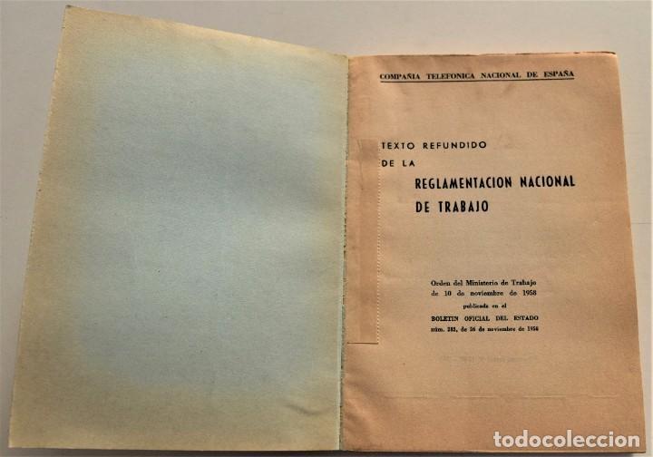 Documentos antiguos: TELEFÓNICA - REGLAMENTO NACIONAL DE TRABAJO Y REGLAMENTO DE RÉGIMEN INTERIOR - MADRID 1963 - Foto 3 - 240926850