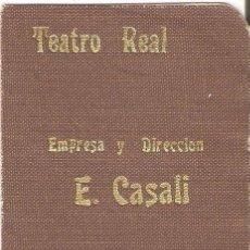 Documents Anciens: MADRID 1916 TEATRO REAL. PASE A FAVOR DE LEOPOLDO GARCÍA DURÁN. DIPUTADO POR CARBALLINO.. Lote 242825815