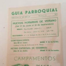 Documents Anciens: GUIA PARROQUIAL SAN ANTOLIN MURCIA CAMPAMENTOS DE VERANO AÑO 1979. Lote 243664095