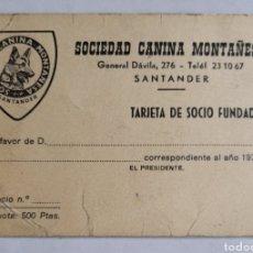 Documents Anciens: SOCIEDAD CANINA MONTAÑESA. TARJETA DE SOCIO. AÑOS 70S.. Lote 244841940