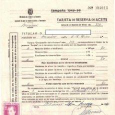 Documentos antiguos: TARJETA RESERVA ACEITE - 1950 - SELLO DE JOSE ANTONIO - MONOVAR - CAÑADA DE DON CIRO - ALICANTE. Lote 245199890