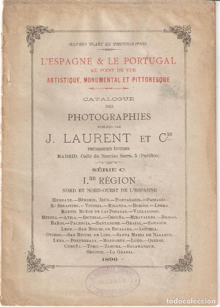 CATÁLOGO 1896 DE FOTOGRAFÍAS PUBLICADAS POR J.LAURENT DE ESPAÑA Y PORTUGAL. (Coleccionismo - Documentos - Otros documentos)