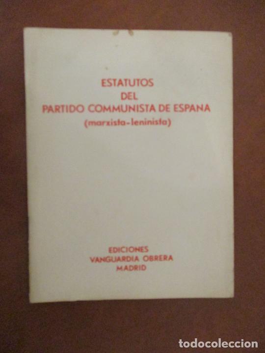 ESTATUTOS DEL PARTIDO COMUNISTA DE ESPAÑA (MARXISTA-LENINISTA). ED. VANGUARDIA OBRERA. (Coleccionismo - Documentos - Otros documentos)